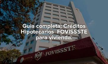 Portada de artículo Créditos Hipotecarios FOVISSSTE para vivienda